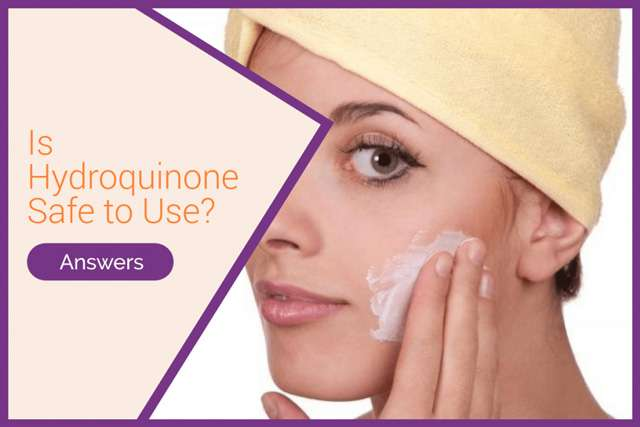 Skincare Answers: Is Hydroquinone Safe to Use for Skin Whitening?